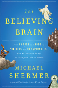 the_believing_brain