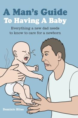 a-mans-guide-to-having-a-baby